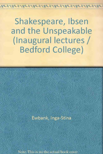 9780900145346: Shakespeare, Ibsen and the Unspeakable