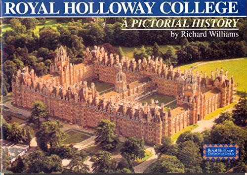 9780900145834: Royal Holloway College: A Pictorial History
