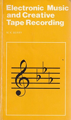9780900162725: Electronic Music and Creative Tape Recording (BP 51)