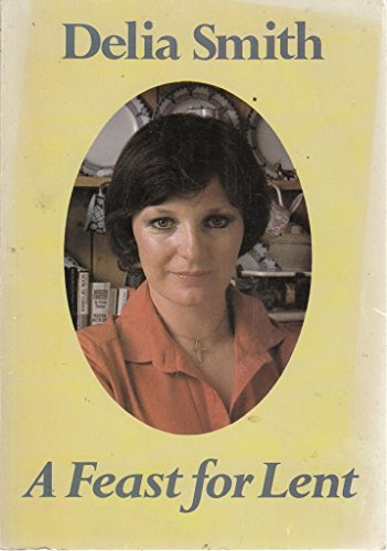 A Feast for Lent: Delia Smith