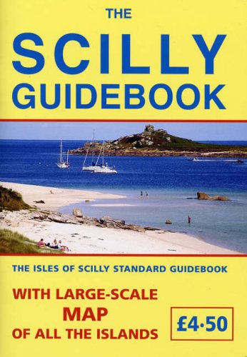 9780900184499: The Scilly Guidebook: The Isles of Scilly Standard Guidebook