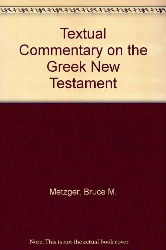 9780900185090: Textual Commentary on the Greek New Testament