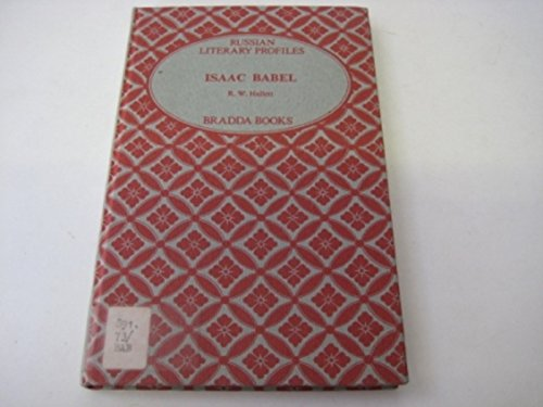 9780900186837: Isaak Babel (Russian Literary Profiles)
