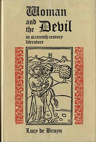 9780900193729: Woman and the Devil in Sixteenth-Century Literature