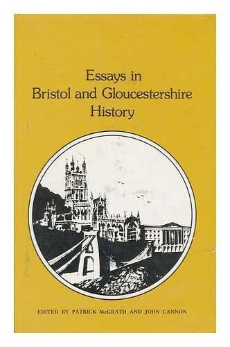 Essays in Bristol and Gloucestershire History