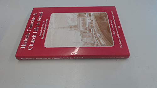 Historic churches and church life in Bristol: BETTEY, Joseph (ed)