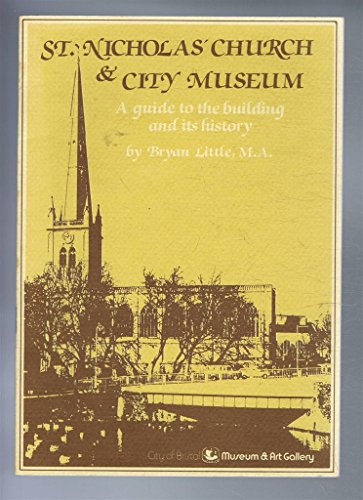 St. Nicholas' Church & City Museum: A guide to the building and its history (a first ...