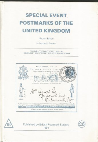 9780900214028: Special Event Postmarks of the United Kingdom: The Early Years, 1851-1962 v. 1