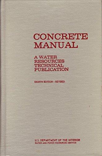 9780900226205: CONCRETE MANUAL A WATER RESOURCES TECHNICAL PUBLICATION