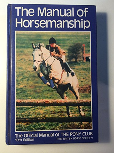 9780900226397: The Manual of Horsemanship/the Official Manual of the Pony Club
