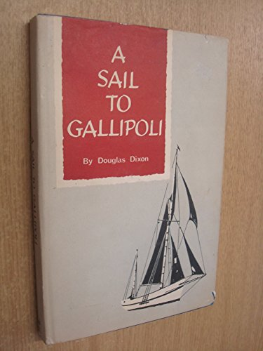 9780900227110: Sail to Gallipoli