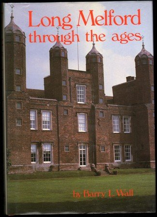 9780900227783: Long Melford Through the Ages