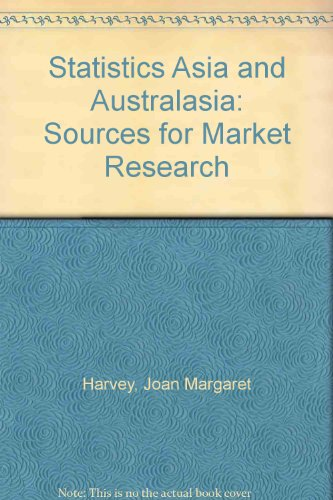 9780900246166: Statistics Asia and Australasia: Sources for Market Research