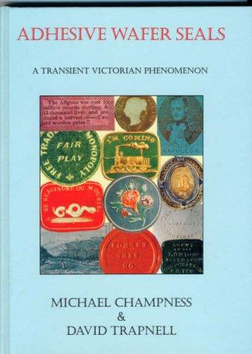 9780900246784: Adhesive Wafer Seals: A Transient Victorian Phenomenon