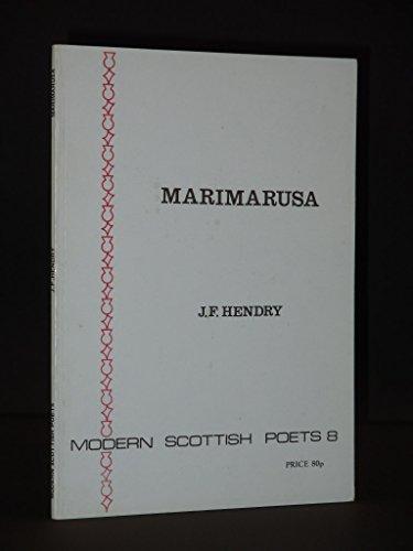 Marimarusa [Poems].: Hendry, J. F.