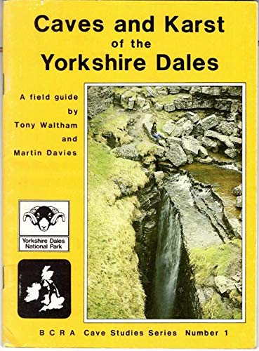 Caves and Karst of the Yorkshire Dales: Waltham, Tony &