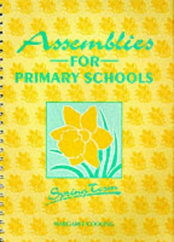 9780900274602: Assemblies for Primary Schools: Spring Term