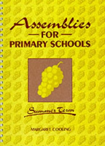 9780900274626: Assemblies for Primary Schools - Summer Term