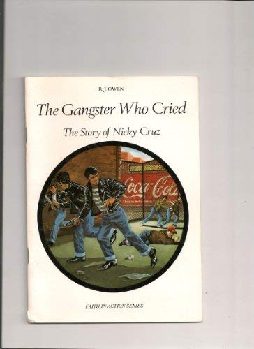 The Gangster Who Cried: Story of Nicky: Owen, R. J.
