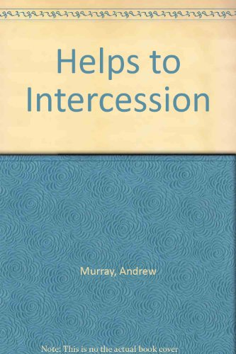 Helps to Intercession (0900284188) by Murray, Andrew