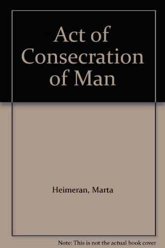 9780900285110: Act of Consecration of Man