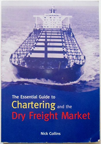 9780900291975: The Essential Guide to Chartering and the Dry Freight Market