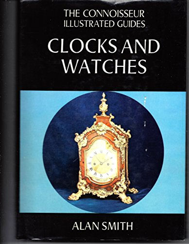 9780900305085: Clocks and Watches (Connoisseur Illustrated Guides)