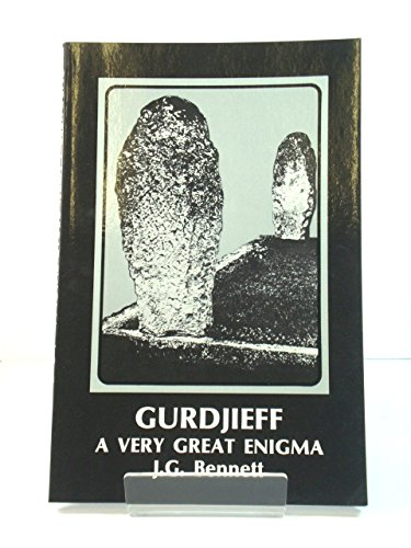 Gurdjieff: A Very Great Enigma (Transformation of man series): Bennett, John G.