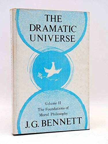 9780900306426: Dramatic Universe: Foundations of Moral Philosophy v. 2