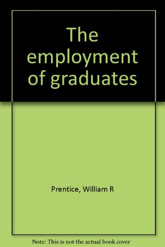 9780900319198: The employment of graduates