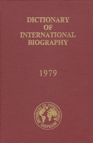 Dictionary of International Biography 1979 (Volume Fifteen): Ernest (Hon. General