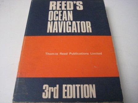 Reed s Ocean Navigator.: Kemp, John F.
