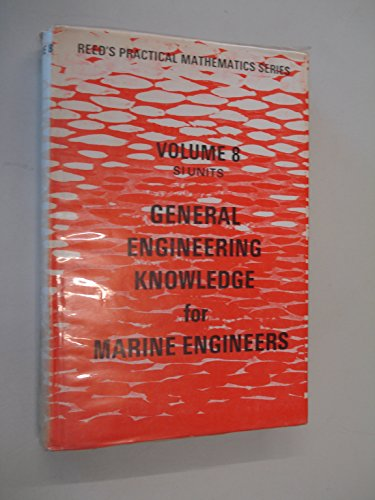 9780900335495: General Engineering Knowledge for Marine Engineers (Reed's Practical Mathematics)