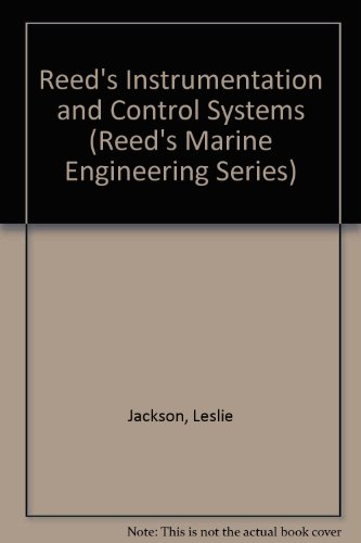 9780900335532: Instrumentation & Control Systems (Reed's Marine Engineering Series)