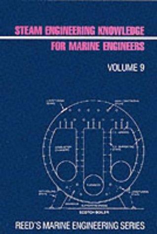 9780900335587: Steam Engineering Knowledge for Marine Engineers (Reed's marine engineering series)