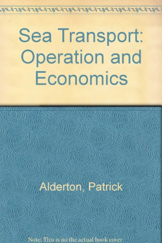 9780900335631: Sea Transport: Operation and Economics