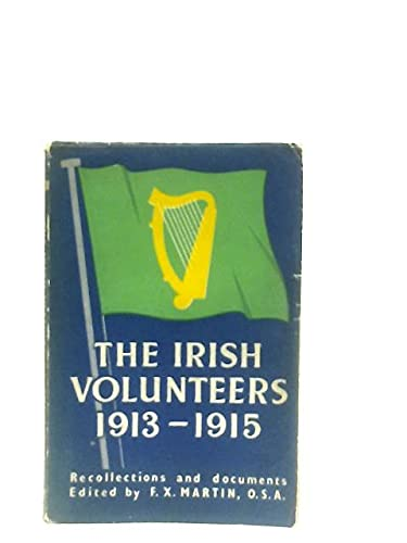9780900343681: Irish Volunteers, 1913-15