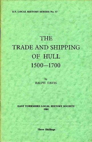 9780900349171: Trade and Shipping of Hull, 1500-1700