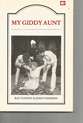 My Giddy Aunt: A Comedy Thriller (Paperback): Ray Cooney, John Chapman