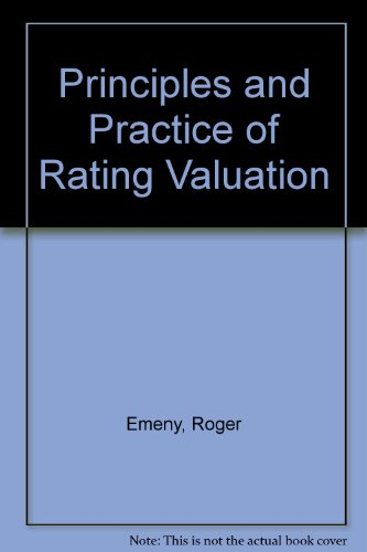 Principles and Practice of Rating Valuation: Hugh Brian Eve,
