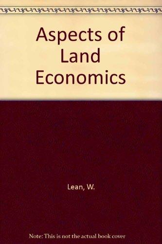 Aspects of Land Economics: Lean, W., Goodall,