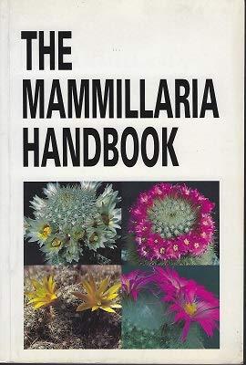 The Mammillaria Handbook.: Robert T. Craig.