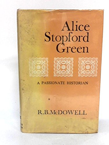 9780900372476: Alice Stopford Green