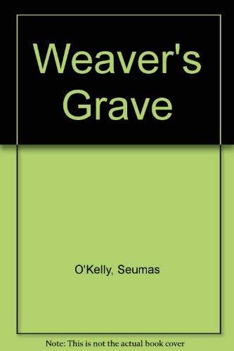 9780900372490: Weaver's Grave