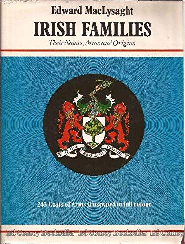 9780900372704: Irish Families: Their Names, Arms and Origins
