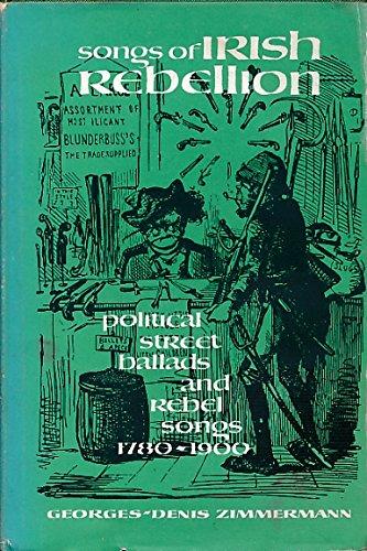 Songs of Irish rebellion : political street: Zimmermann, Georges Denis