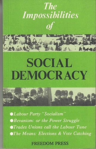 9780900384165: The Impossibilities of Social Democracy