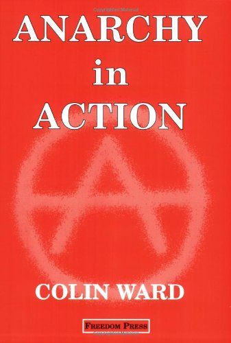 9780900384202: Anarchy in Action