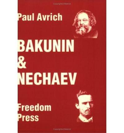 9780900384417: Bakunin and Nechaev