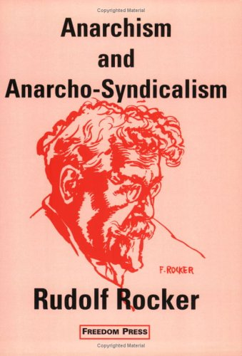 9780900384455: Anarchism and Anarcho-Syndicalism (Anarchist Classics)